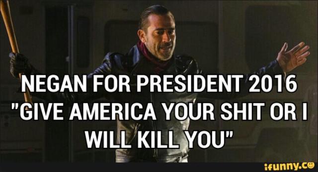 Negan for President